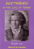 Beethoven entre Ciel et Terre de Danièle Léon