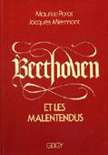 Livre : Beethoven et les malentendus par Maurice Porot et Jacques Miermont...