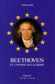 Livre : Beethoven et l'hymne de l'Europe par Mario Bois