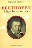 Livre : Beethoven, Légendes et vérités par Edmond Buchet...
