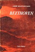 Livre : Beethoven par André Boucourechliev...