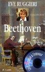Livre : Beethoven, par Eve Ruggieri...