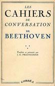 Livre : Cahiers de conversation de Beethoven, traduits et présentés par J. G. Prod'homme...