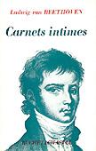 Livre : Carnets intimes de Beethoven...