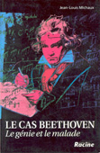 Livre : Le cas Beethoven par Jean-Louis Michaux...