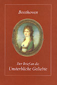 Livre : Der Brief an die Unsterbliche Geliebte, de Ludwig van Beethoven...