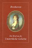 Livre : Der Brief an die Unsterbliche Geliebte, de Ludwig van Beethoven...