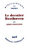 Livre : Le dernier Beethoven, par Rémy Stricker...