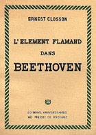 Livre : L'&eacute;l&eacute;ment flamand dans Beethoven par Ernest Closson...