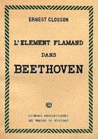 Livre : L'élément flamand dans Beethoven par Ernest Closson...