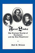 Livre : Fatal links - The curious death of Beethoven and the two Napoleons...