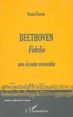 Livre : Beethoven : Fidelio par Daniel Banda...