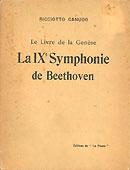Livre : La Neuvième de Beethoven par Ricciotto Canudo