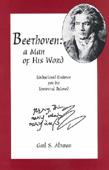 Livre : Beethoven: a man of his word, par Gail S. Altman...