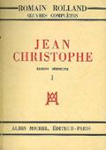 Livre : Jean-Christophe, par Romain Rolland...
