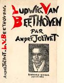 Livre : Ludwig van Beethoven, par André Jolivet...