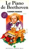 Livre : Le piano de Beethoven par Carmen Marois