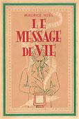 Livre : le message de vie, par Maurice Noël...