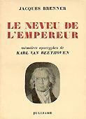 Livre : Le neveu de l'Empereur, par Jacques Brenner...