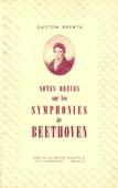 Notes brèves sur les Symphonies de Beethoven