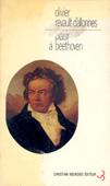 Livre : Plaisir à  Beethoven, par Olivier Revault d'Allonnes...