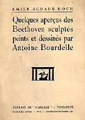 Livre : Quelques aperçus des Beethoven par Antione Bourdelle, de Emile Scaub-Köch...