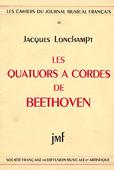 Livre : Les quatorus à cordes de Beethoven, par Jacques Lonchampt...