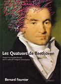 Livre : Beethoven : Les Quatuors de Beethoven, guide d'écoute