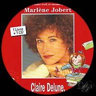 Claire Delune, une maîtresse extraordinaire - Marlène Jobert
