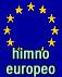 Oda a la Alegría - Himno Europeo