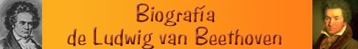 Biografía de Ludwig van Beethoven
