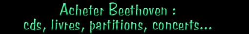 Ludwig van Beethoven : Magasinage...