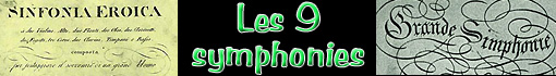 Ludwig van Beethoven : les neuf symphonies...