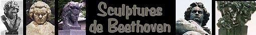 Quelques sculptures de Beethoven...